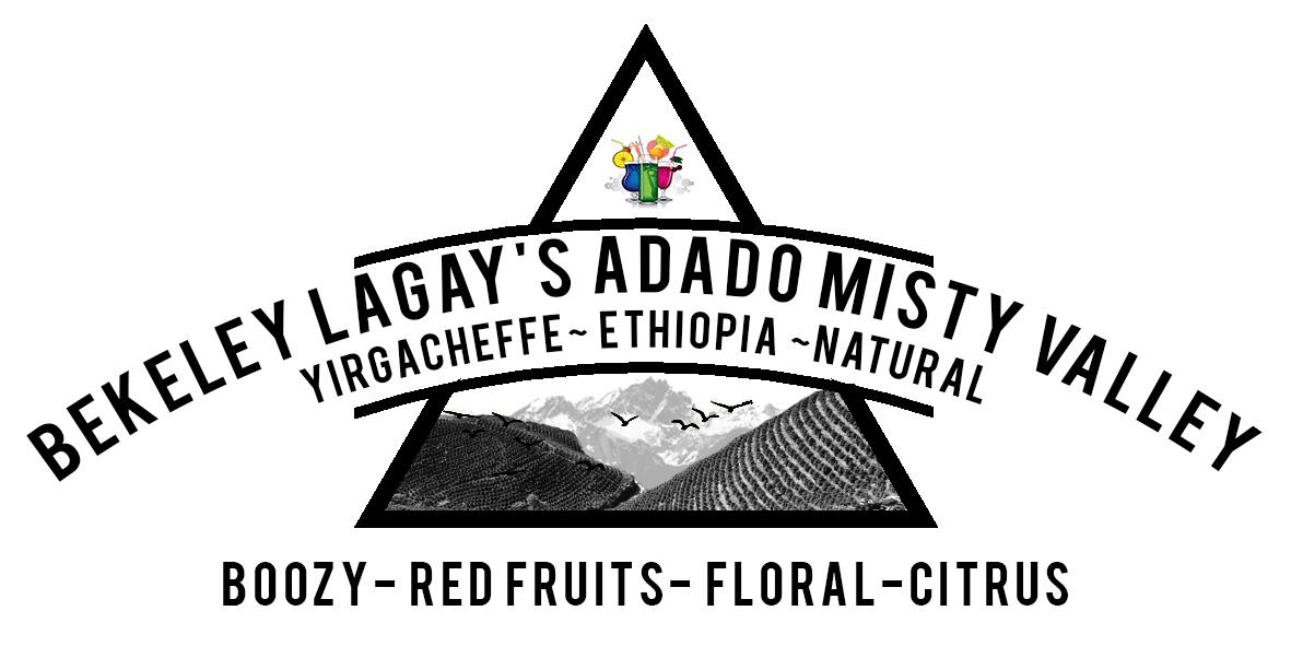 ETHIOPIAN Bekeley Lagay ADADO Misty Valley, Yirgacheffe Coffee