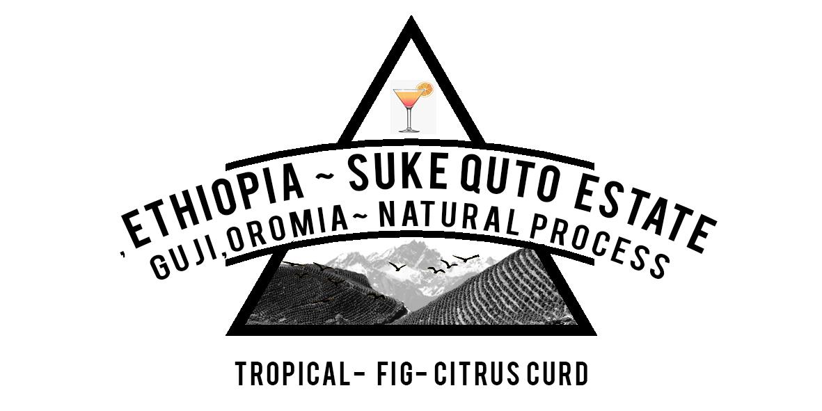 Ethiopian Suke Quto Estate natural process